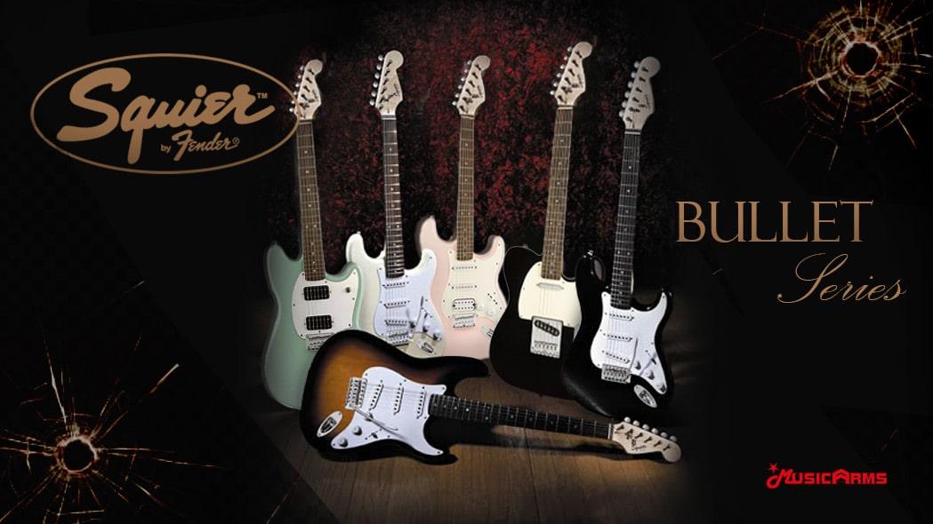 Squier-Bullet-Series